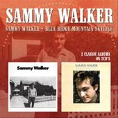 Sammy Walker / Blue Ridge Mountain Skyline (2-CD)