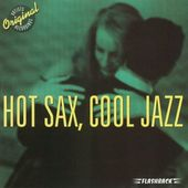 Hot Sax, Cool Jazz