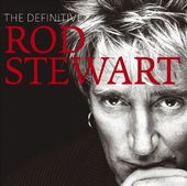 The Definitive Rod Stewart (2-CD)