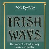Irish Ways: Story of Ireland in Song, Music &