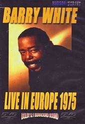 Barry White & Love Unlimited - Live In Europe 1975