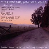 Prestige / Folklore Years, Volume 6: Comin' from