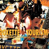 Tourism: Songs From Studios, Stages, Hotelrooms &