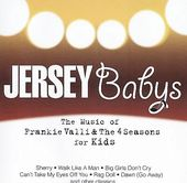 Jersey Babys: The Music of Frankie Valli & The