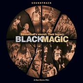 Black Magic: Music from the Dan Klores Film