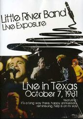 Little River Band - Live Exposure: Live in Texas