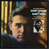 The Kindred Souls of Danny Wagner and Barry White
