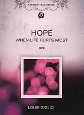 Louie Giglio - Passion Talk Series: Hope - When