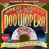 Parrot Records: Great Labels of the Doo Wop Era