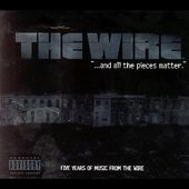 The Wire: And All the Pieces Matter -- Five Years