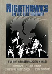 The Nighthawks - On the Blue Highway