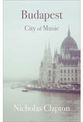 Budapest: City of Music