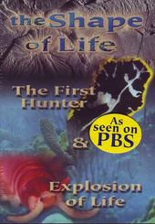 The Shape of Life - The First Hunter / Explosion