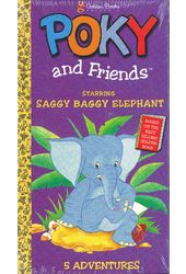 Poky and Friends: Saggy Baggy Elephant