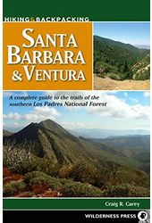 Hiking & Backpacking Santa Barbara & Ventura: A