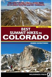 Best Summit Hikes in Colorado: The Only Guide