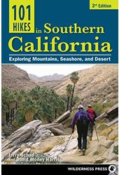 101 Hikes in Southern California: Exploring
