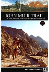 John Muir Trail: The Essential Guide to Hiking
