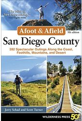 Afoot and Afield San Diego County: 281