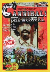 Cannibal! The Musical (Special Edition)
