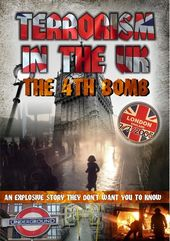 Terrorism In The UK: The 4th Bomb