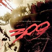 300 [Original Motion Picture Soundtrack] [The