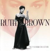 Platinum Collection - Ruth Brown