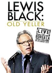 Lewis Black - Old Yeller: Live at the Borgata in
