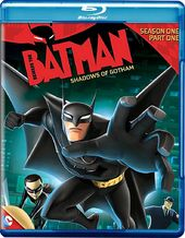 Beware the Batman - Season 1, Part 1: Shadows of
