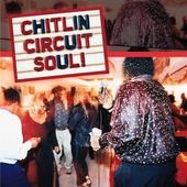 Chitlin Circuit Soul! The Best of Today's