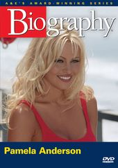 A&E Biography: Pamela Anderson