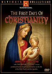 History Channel: First Days of Christianity
