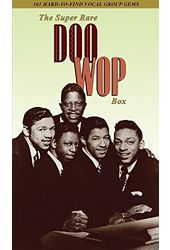 The Super Rare Doo Wop Box: 101 Hard-to-Find