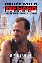 Die Hard 3: Die Hard With a Vengeance