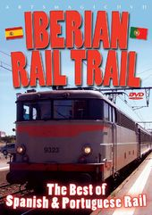 Trains - Iberian Rail Trail: The Best of Spanish