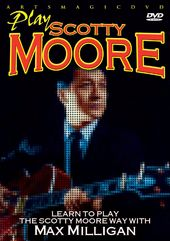 Guitar - Learn to Play the Scotty Moore Way