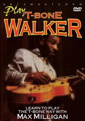 Guitar - Learn to Play the T-Bone Walker Way