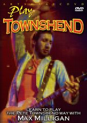 Guitar - Learn to Play the Pete Townshend Way