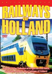 Trains - Railways of Holland