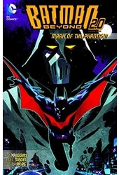 Batman Beyond 2.0 Vol. 3: Mark of the Phantasm