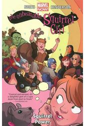 The Unbeatable Squirrel Girl Vol. 1: Squirrel