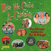 Here We Come A-Caroling: The Groups Celebrate the