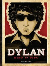 Bob Dylan - Disc by Disc