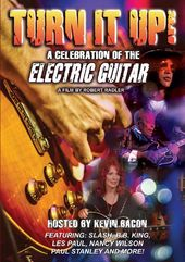 Guitars - Turn It Up! A Celebration of the