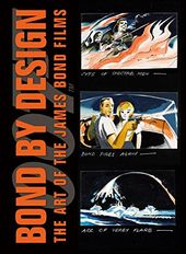 Bond - Bond by Design: The Art of the James Bond