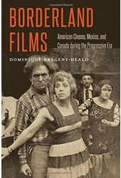Borderland Films: American Cinema, Mexico, and