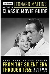 Leonard Maltin's Classic Movie Guide: From the