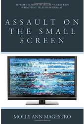 Assault on the Small Screen: Representations of
