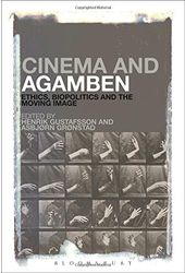 Cinema and Agamben: Ethics, Biopolitics and the
