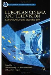 European Cinema and Television: Cultural Policy